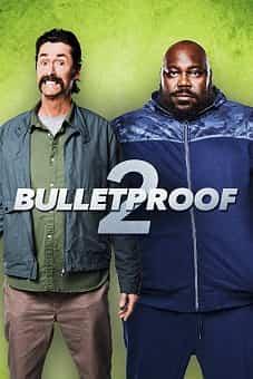 Bulletproof 2 2020