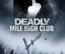 Deadly Mile High Club 2020