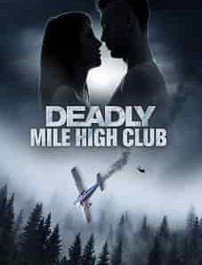 Deadly Mile High Club 2020