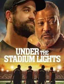 Under the Stadium Lights Moviesjoy