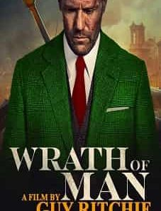 Wrath of Man 2021