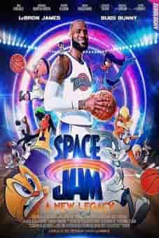 Space Jam 2 : A New Legacy 2021