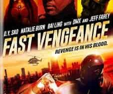 Fast Vengeance 2021